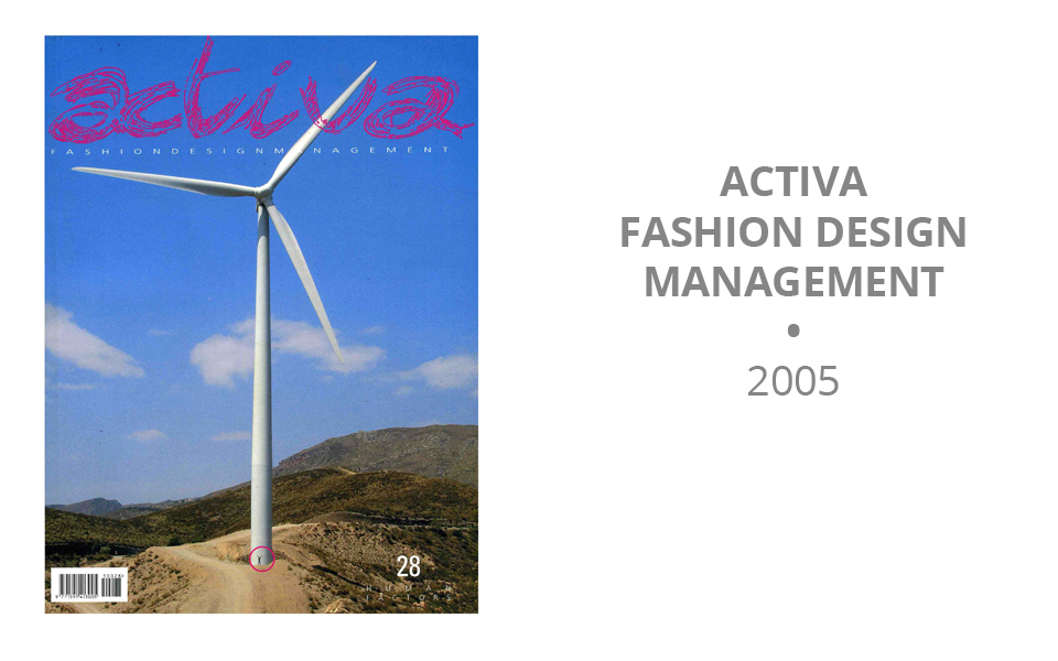 Activa Fashion Design Management- 2005